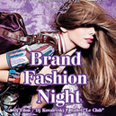 Brand Fashion Night @ Museum Le Club