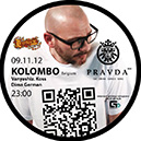 Learuse Presents DJ Kolombo (Belgium) in Pravda Bar