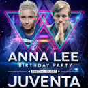 Anna Lee B-day Party @ Special Guest - JUVENTA (NL)